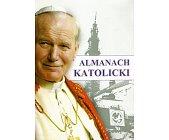 Szczegóły książki ALMANACH KATOLICKI