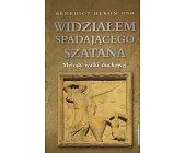 Szczegóły książki WIDZIAŁEM SPADAJĄCEGO SZATANA. METODY WALKI DUCHOWEJ