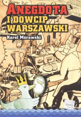 ANEGDOTA I DOWCIP WARSZAWSKI