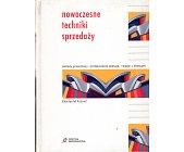 Szczegóły książki NOWOCZESNE TECHNIKI SPRZEDAŻY