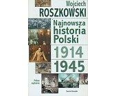 Szczegóły książki NAJNOWSZA HISTORIA POLSKI - 2 TOMY (1 I 2)
