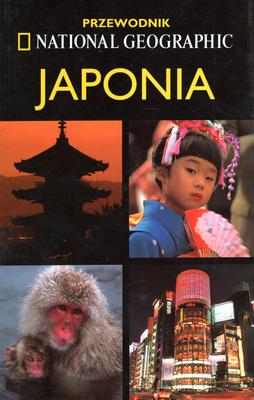 JAPONIA - PRZEWODNIK NATIONAL GEOGRAPHIC