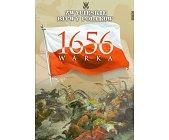 Szczegóły książki WARKA 1656 (ZWYCIĘSKIE BITWY POLAKÓW, TOM 29)