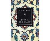 Szczegóły książki UTRATA EL DORADO. HISTORIA KOLONIALNA