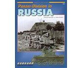 Szczegóły książki PANZER-DIVISION IN RUSSIA (ARMOR AT WAR SERIES 7047)