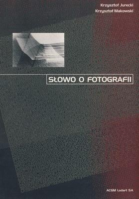 SŁOWO O FOTOGRAFII