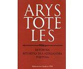 Szczegóły książki RETORYKA, RETORYKA DLA ALEKSANDRA, POETYKA