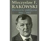 Szczegóły książki DZIENNIKI POLITYCZNE 1981 - 1983