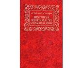 Szczegóły książki HISTORYA REFORMACYI SZESNASTEGO WIEKU - 3 TOMY