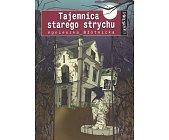 Szczegóły książki TAJEMNICA STAREGO STRYCHU