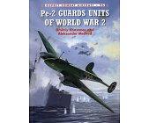 Szczegóły książki PE-2 GUARDS UNITS OF WORLD WAR 2