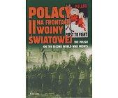 Szczegóły książki POLACY NA FRONTACH II WOJNY ŚWIATOWEJ