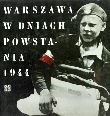 WARSZAWA W DNIACH POWSTANIA 1944