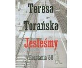 Szczegóły książki JESTEŚMY. ROZSTANIA '68