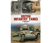 Szczegóły książki BRITISH INFANTRY TANKS IN WORLD WAR II