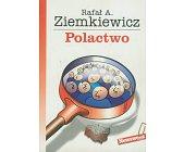 Szczegóły książki POLACTWO