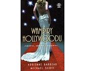 Szczegóły książki WAMPIRY HOLLYWOODU