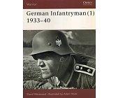 Szczegóły książki GERMAN INFANTRYMAN (1) 1933–40 (OSPREY PUBLISHING)