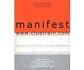 Szczegóły książki MANIFEST WWW.CLUETRAIN.COM