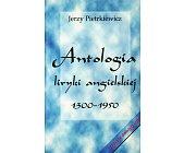 Szczegóły książki ANTOLOGIA LIRYKI ANGIELSKIEJ 1300 - 1950