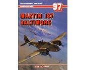 Szczegóły książki MARTIN 187 BALTIMORE - MONOGRAFIE LOTNICZE NR 97