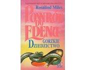Szczegóły książki POWRÓT DO EDENU - GORZKIE DZIEDZICTWO