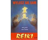 Szczegóły książki WYLECZ SIĘ SAM - REIKI