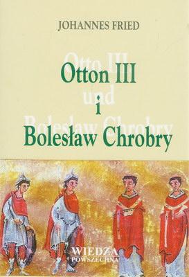 OTTON III I BOLESŁAW CHROBRY