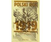 Szczegóły książki POLSKI ROK 1919