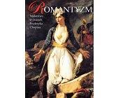Szczegóły książki ROMANTYZM. MALARSTWO W CZASACH FRYDERYKA CHOPINA