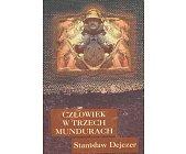 Szczegóły książki CZŁOWIEK W TRZECH MUNDURACH