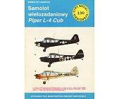 Szczegóły książki SAMOLOT WIELOZADANIOWY PIPER L-4 CUB (TYPY BRONI I UZBROJENIA - ZESZYT 130)