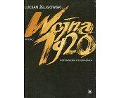 Szczegóły książki WOJNA W ROKU 1920 ...