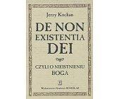 Szczegóły książki DE NON EXISTENTIA DEI CZYLI O NIEISTNIENIU BOGA