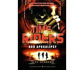 Szczegóły książki TIME RIDERS. KOD APOKALIPSY