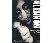 Szczegóły książki JOHN LENNON - NIEDOKOŃCZONA BALLADA