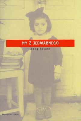 MY Z JEDWABNEGO