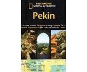 Szczegóły książki PEKIN - PRZEWODNIK NATIONAL GEOGRAPHIC