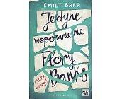 Szczegóły książki JEDYNE WSPOMNIENIE FLORY BANKS