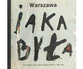 Szczegóły książki WARSZAWA, JAKA BYŁA