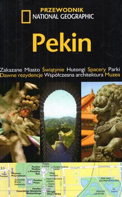 PEKIN - PRZEWODNIK NATIONAL GEOGRAPHIC