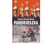 Szczegóły książki PANDRIOSZKA