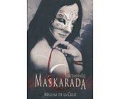 Szczegóły książki BŁĘKITNOKRWIŚCI - TOM 2 - MASKARADA