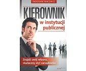 Szczegóły książki KIEROWNIK W INSTYTUCJI PUBLICZNEJ