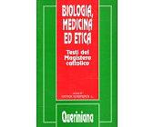 Szczegóły książki BIOLOGIA, MEDICINA ED ETICA