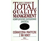 Szczegóły książki TOTAL QUALITY MANAGEMENT. KOMPLEKSOWE ZARZĄDZANIE JAKOŚCIĄ