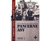 Szczegóły książki PANCERNE ASY. ICH POWOŁANIEM BYŁA WALKA - TOM 1