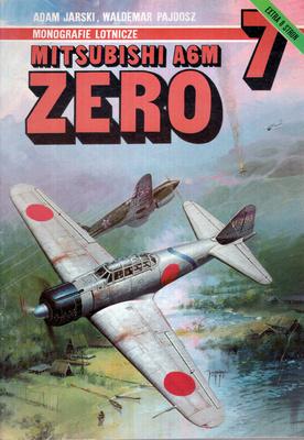 MITSUBISHI A6M ZERO - MONOGRAFIE LOTNICZE NR 7