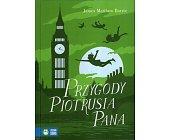 Szczegóły książki PRZYGODY PIOTRUSIA PANA