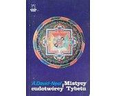 Szczegóły książki MISTYCY I CUDOTWÓRCY TYBETU